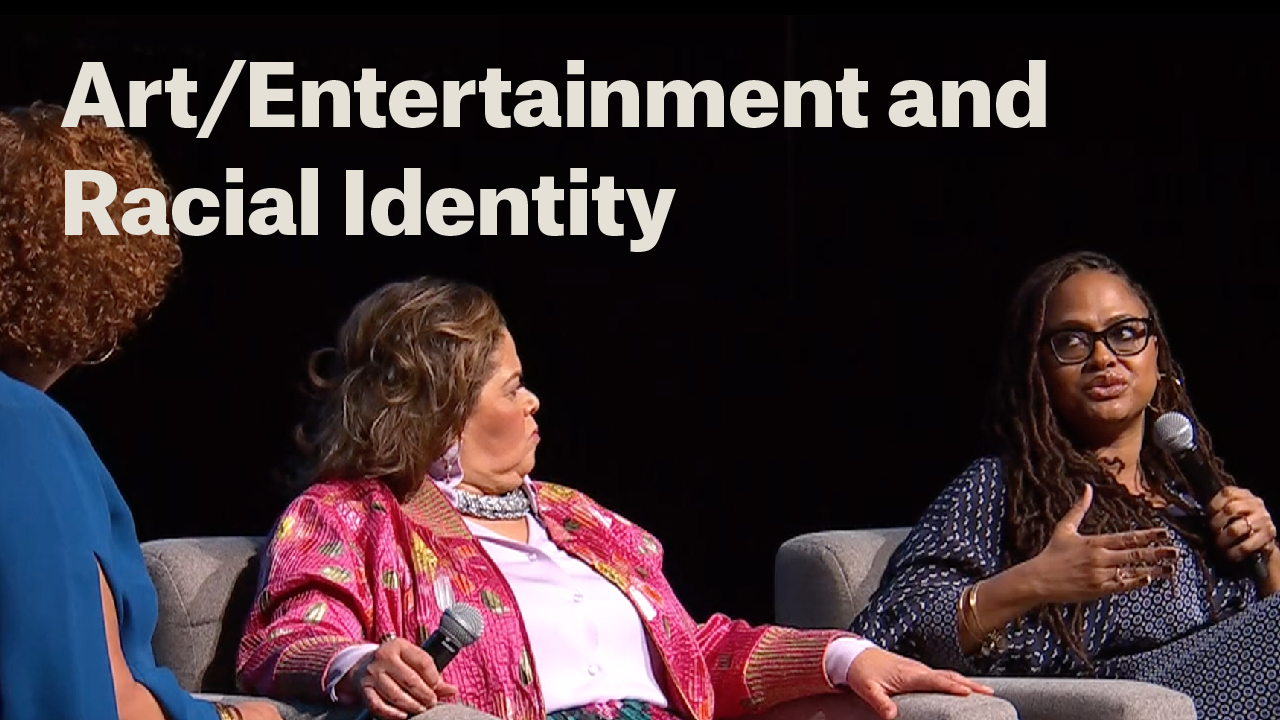 Art/Entertainment and Racial Identity