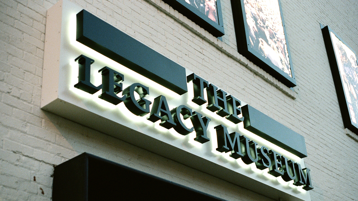 The Legacy Museum entrance sign